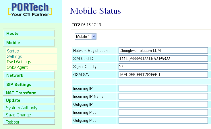 9.Mobile 9.1 Mobile Status (1)Choose Mobile 1,2,3 or 4 (MV-378: Mobile 1,2,3,4,5,6,7,8) (2)Network Registration:The telecom carrier which the SIM card been registered. (3)SIM Card ID:SIM card ID.