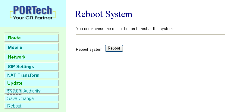 16.Reboot Reboot function you can restart the system.