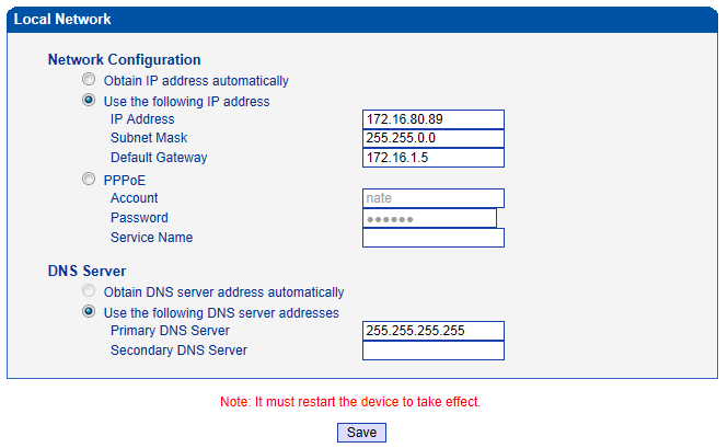 Figure 4-5-1 Local Network Table 4-5-1 Description of Local network Obtain IP Address Automatically Use the Following IP Address PPPoE Obtain DNS Server Address Automatically Use the Following DNS