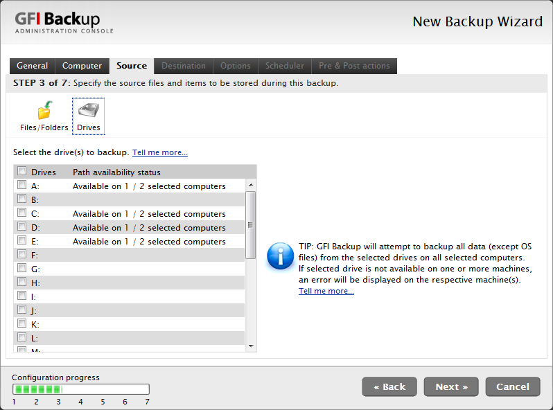 Drives From the Drives sub-tab, select the drives of all the computers selected in the Computers tab to back up from. Screenshot 23 - New Backup task: Select Source, Drives tab.