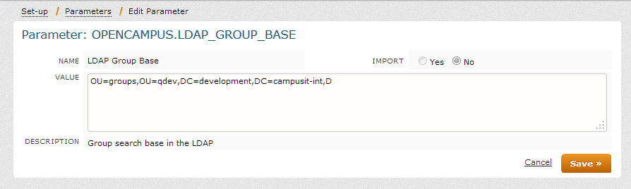 1 To identify the location of the groups, enter the group DN as the LDAP_GROUP_BASE parameter.