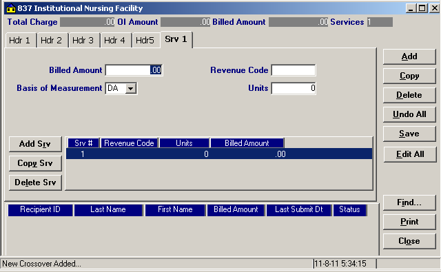 Billed Amount Revenue Code Basis of Measurement Units Enter the billed amount for the revenue code indicated.