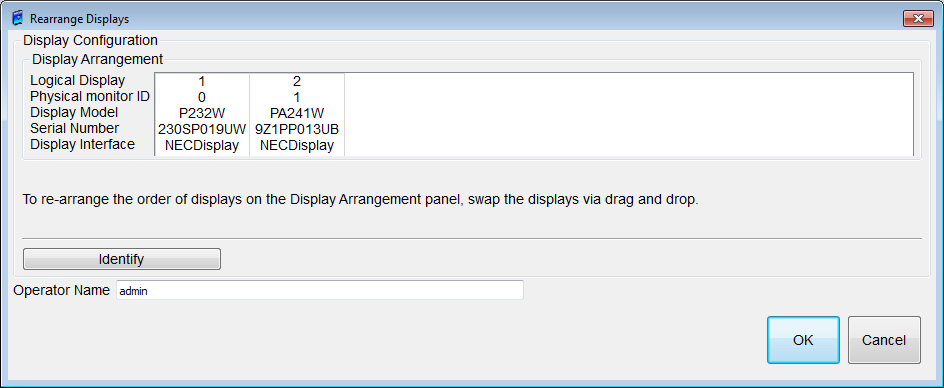 Figure 29: Rearrange Display dialog box Display Arrangement You can rearrange the display by dragging and dropping with the mouse to the display information that is displayed in the Display