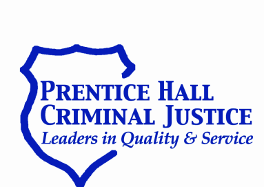 PRENTICE HALL PUBLISHING Criminal Justice Prentice Hall offers a comprehensive selection of Criminal Justice textbooks and teaching resources.