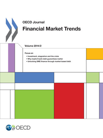 From: OECD Journal: Financial Market Trends Access the journal at: http://dx.doi.org/1.