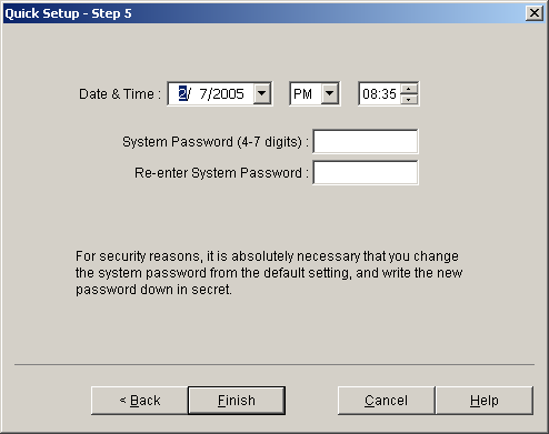 8.3 System Reset 8. Click Next. The Step 5 screen will be displayed. 9. Enter the date and time. By default, the date and time of the PC are shown in these boxes. 10.