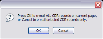 268 PBXware System Administration Manual Provide E-mail address where report is to be sent and click 'OK' button to proceed or 'Cancel' to abort the email action Press 'OK' to email all CDR records