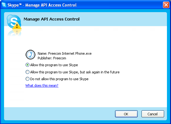 Freecom Internet Phone 3. Select Freecom Internet Phone.exe in Manage API Access Control window, and then click Change. 9 4.