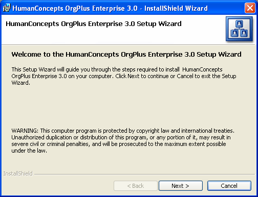 OrgPlus Enterprise Installation CHAPTER 3 Installation In order to use OrgPlus Enterprise Server, you must install it on your server s hard drive.