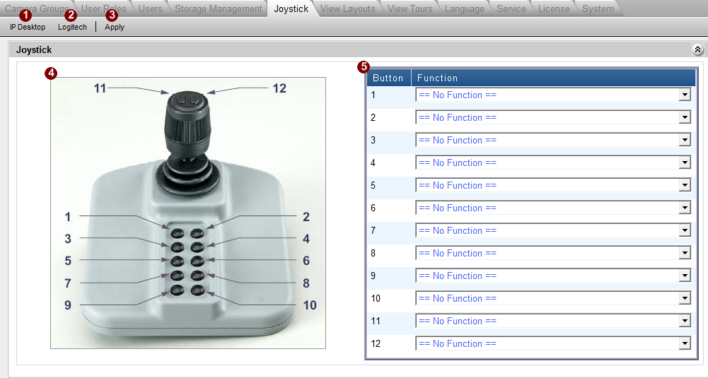 Joystick Fig. 45 System Setup - Joystick 1. Select joystick of IP Desktop: NVR supports two joystick providers, IP desktop/logitech. Please select the correct model. 2.