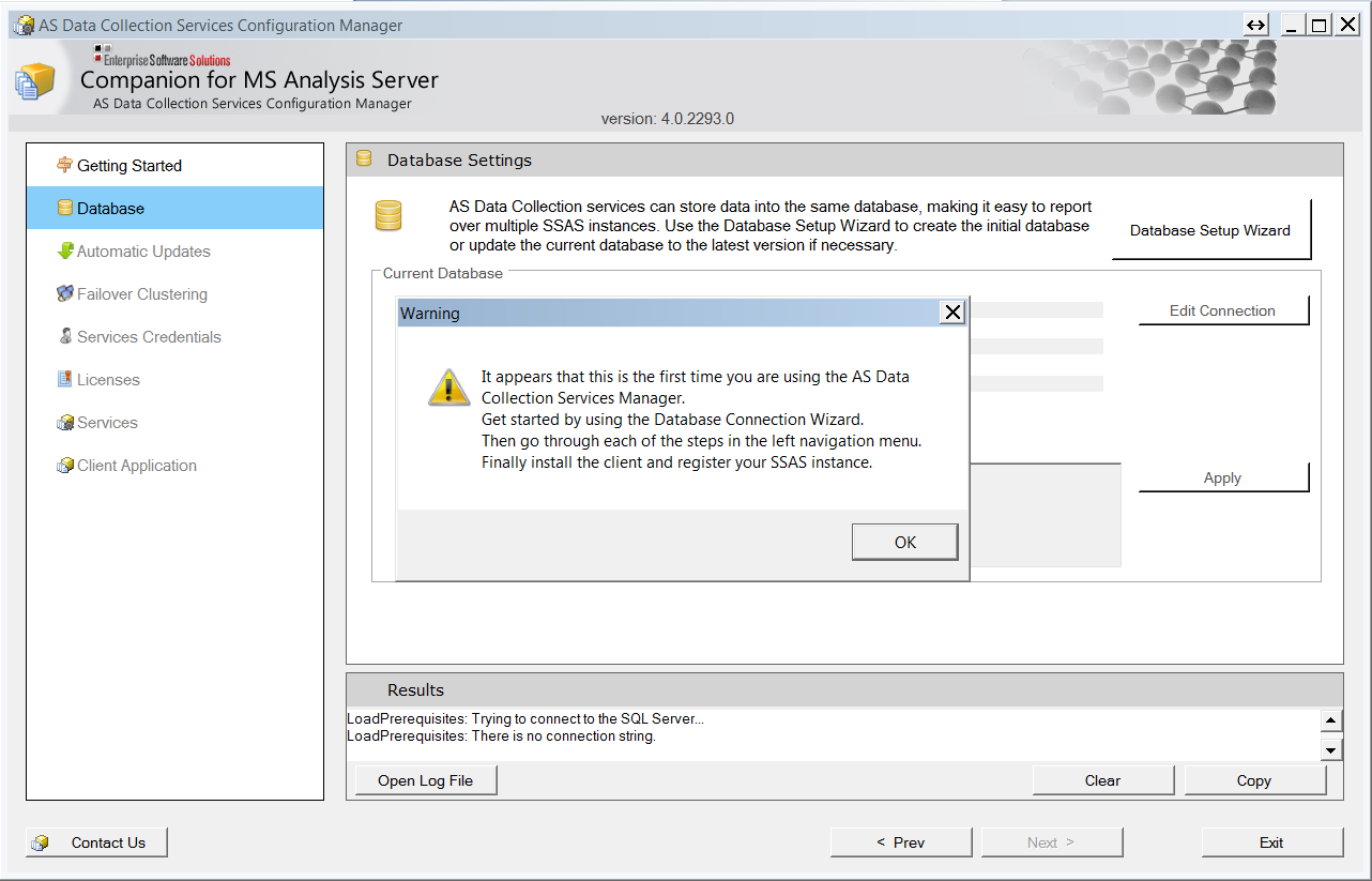 b) Database If this is the first time that you are installing the Manager on this SSAS server, you will be welcomed with a screen that explains the initial steps necessary to get you started If you