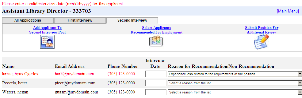 Hiring Manager Review In the example below, an interview date is