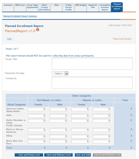 Figure 123: Planned Enrollment Study in Edit Mode 2. Complete the required fields and any other appropriate information. Required fields are marked with an asterisk (*). 3.
