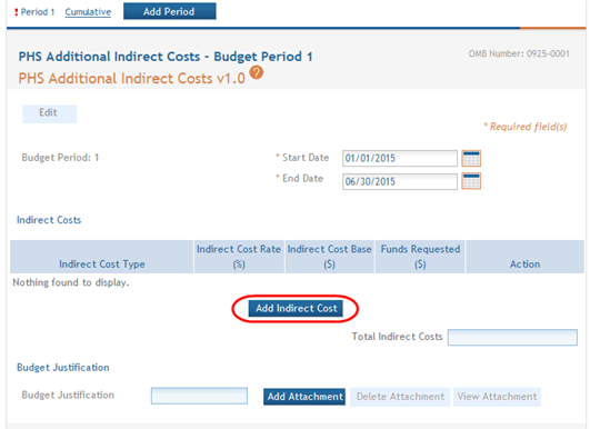 3. To access the Indirect Costs pop-up screen for entering cost information: a. Select the Add Indirect Cost button. Figure 160: Add Indirect Cost Button b.