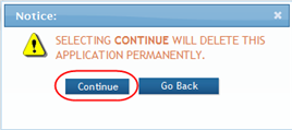 Figure 53: First Confirmation for Deleting an Application 3. Select the appropriate action: You may cancel the action at this point by selecting the Go Back button.