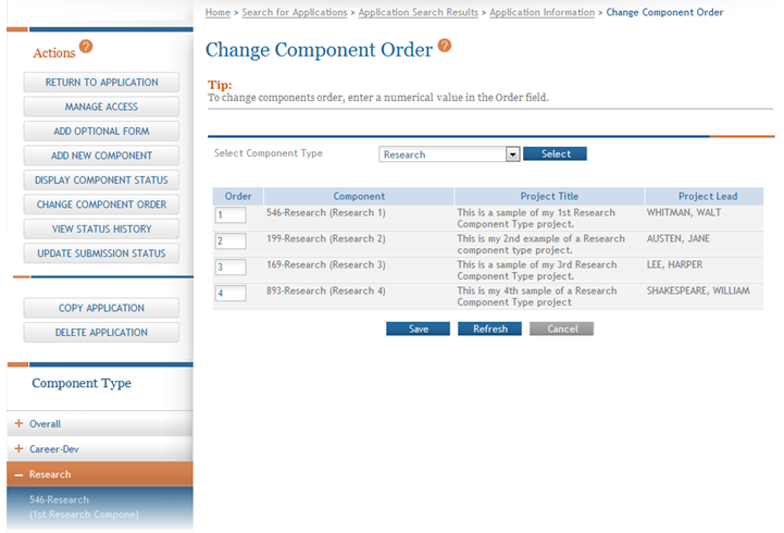 Figure 75: Choose a Component Type to Re-order Components The screen updates to display the current Order, Component, Project Title, and Project Lead for each component of the selected component type.