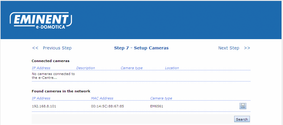 25 ENGLISH Image 19 Step 7 Setup e-domotica IP Cameras The e-centre can find the camera if the camera is connected (wired or wirelessly) to the same network were the e-centre is connected to.