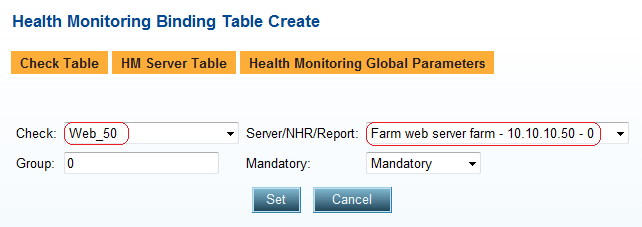 4. Create the health check binding for the web servers. On the Health Monitoring Binding Table Create page, enter the necessary parameters as shown below: 5. Click the Set button to save parameters.
