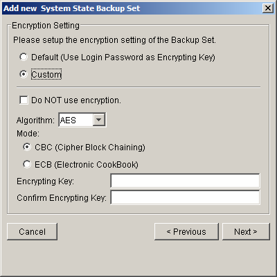 f. Set the encryption algorithm, encryption mode and encrypting key for this backup set (Hint: For maximum security, please select AES (Advanced Encryption Standard) Algorithm, CBC (Cipher Block