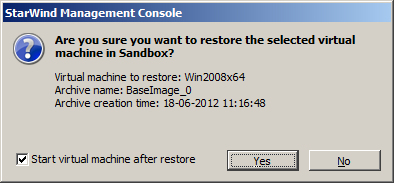 Restore in Sandbox Note: Restore in Sandbox is available for VHD format only. Sandbox mode allows running VMs in an emulated environment without affecting original VM files.