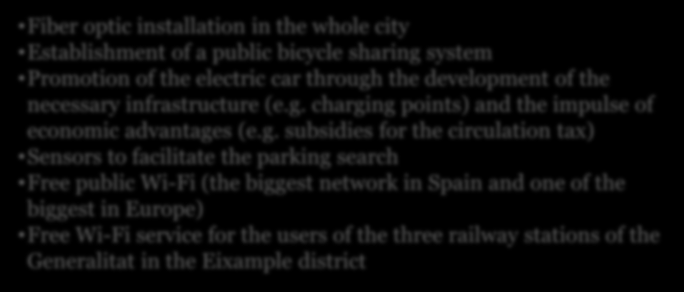 10 Secciones detalladas Some key elements on Barcelona s Smart City strategy Government, Mobility Website for procedures and council services (Virtual office of the City Council) Open Data