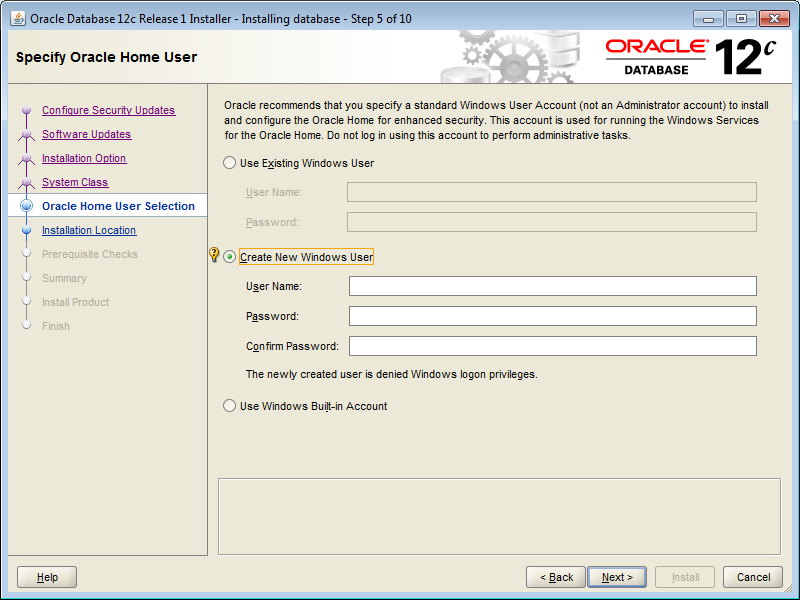 Installation During installation of the Oracle Database 12c on Windows, the installer will display the screen shown above with three choices. These choices are described below.