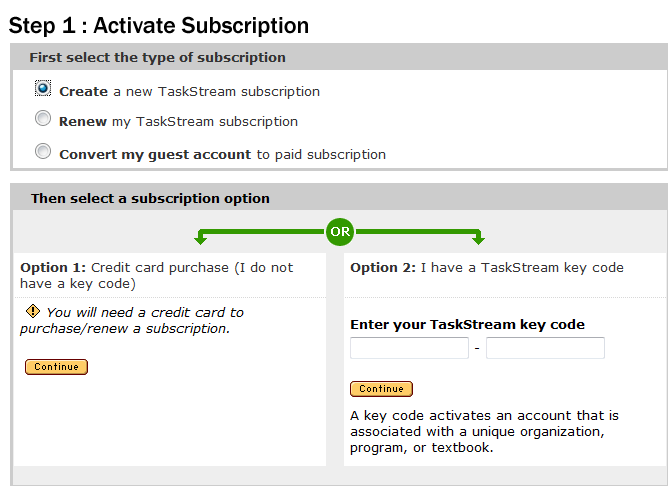 Page 127 of 145 This link will take you to the subscription screen. You should click on the option to Create a new TaskStream subscription as shown below.