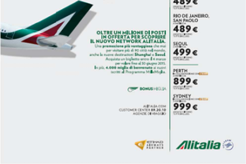 The Alitalia Group s strategy is based on competitive pricing, quality of service and a network
