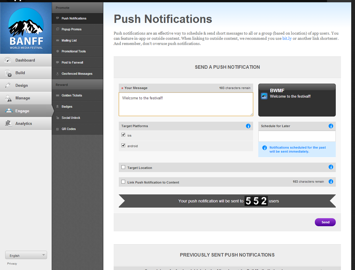 CMS PUSH MESSAGING Push notifications can be targeted by geolocation down to a one mile radius Can be linked to content Each push