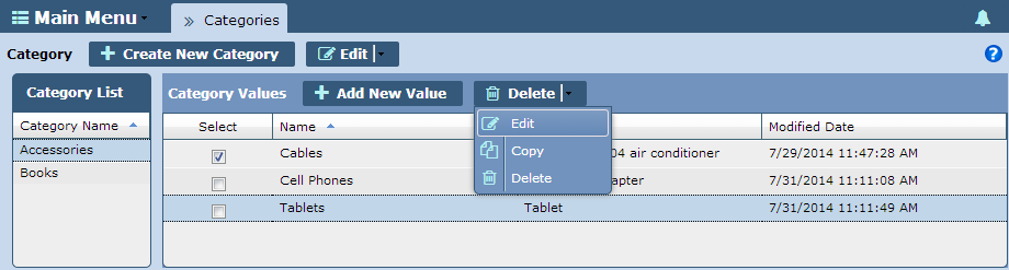 To edit Category Values: 1. Select a Category from the Category List on the left-hand side of the screen. 2. Select the check box for the value that requires editing. 3.
