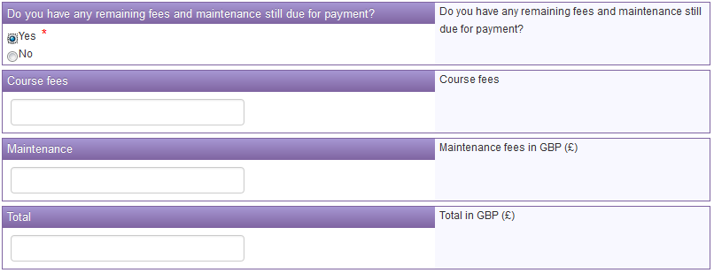The question asking How much in GBP( ) is the official is asking for the total amount that the sponsor is covering for your course fees and maintenance.