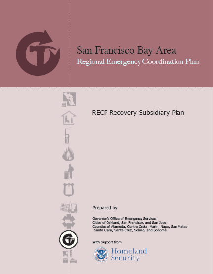 Recovery Subsidiary Plan Applies to 90-day period following a disaster Describes the transition from response to recovery operations Establishes a Regional