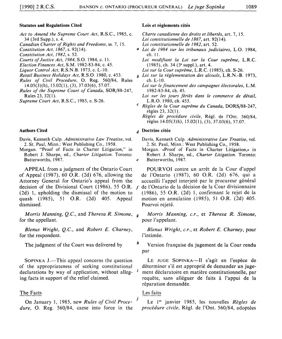 [1990] 2 R.C.S. DANSON c. ONTARIO (PROCUREUR GENERAL) Le juge Sopinka 1089 Statutes and Regulations Cited Act to Amend the Supreme Court Act, R.S.C., 1985, c. 34 (3rd Supp.), s. 4.