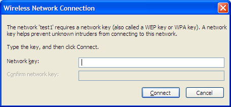 Section 4 - Wireless Security 3. The Wireless Network Connection box will appear. Enter the WPA-PSK passphrase and click Connect.