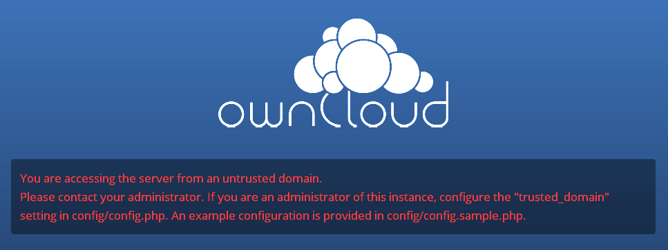 Both.htaccess files are read-write file owner, read-only group and world 5.5.6 Trusted Domains owncloud will take the URL used to access the Installation Wizard and insert that into the config.