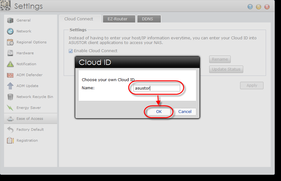 1.2 Using Cloud Connect ASUSTOR s exclusive Cloud Connect TM feature allows you to setup your NAS for remote access in just two easy steps, effectively creating a private cloud.