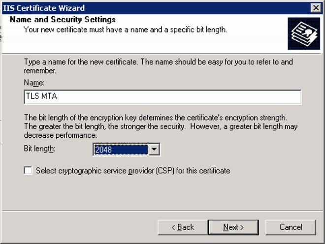 Microsoft Exchange Server 2003 Generating a certificate request 10 7 Either assign an appropriate name to the certificate or accept the default setting of name of