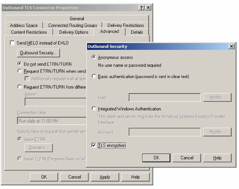 Microsoft Exchange Server 2003 Testing secure communications 27 8 Click the Advanced tab and then click Outbound Security. Select the TLS encryption checkbox, so that it is checked.
