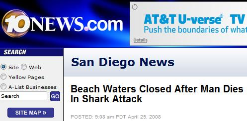 Every summer Watch out for sharks!