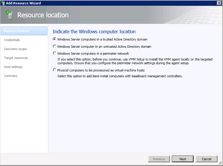 3. On the Resource Location page, select Windows Server computers in a trusted Active Directory domain