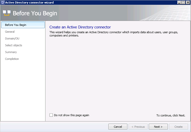 3. Choose Active Directory connector 4. On the Before you begin page, select Next 5.
