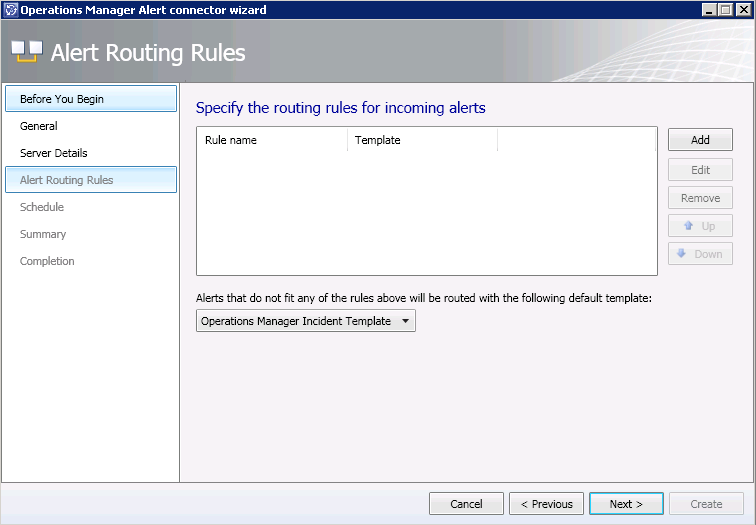 7. On the Alert Routing Rules screen, select the Add button to create a new Alert Routing rule 8.
