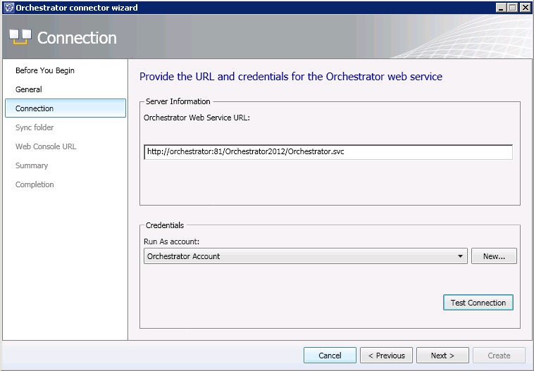 6. On the Connection page, fill in the URL for the Orchestrator Web Service URL. This is http://servername:port/orchestrator2012/orchestrator.