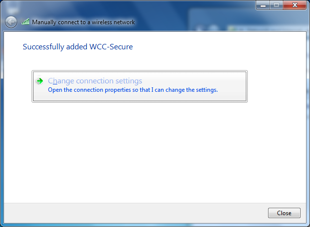 9. Select Change connection Settings 10. WCC-Secure Network Properties window will appear 11. Select the Security Tab 12.