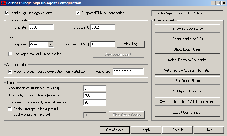 To configure the Collector agent 1. From the Start menu, select Programs > FortiNet > Fortinet Single Sign On Agent > Configure Fortinet Single Sign On Agent. 2. Enter the following information.