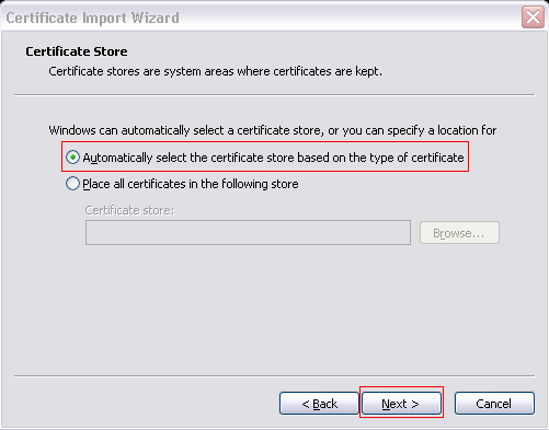 6. Select Automatically select the certificate store based on the type of certificate.