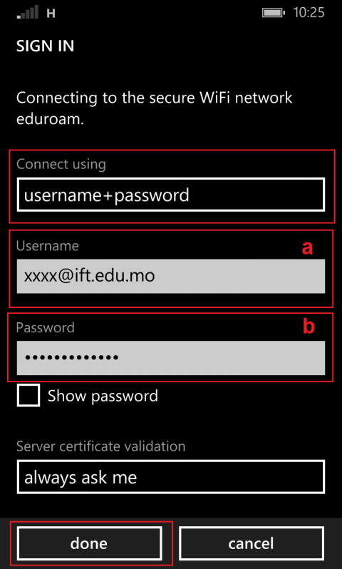 Step 3. Select eduroam. Step 4. Enter your Username & Password and click done.