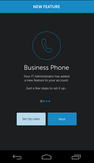 Provisioning Provisioning activates the Business Phone application. It registers your account and makes services available.