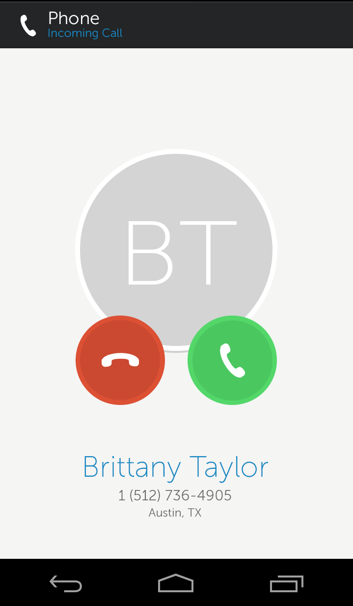 4 Incoming Calls On an Android phone, incoming calls ring