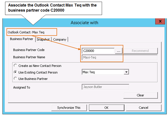8 Sales Opportunities Figure 8-8: Associating a Microsoft Outlook contact with an SAP Business One business partner Click the lookup button to the right of the Business Partner Code field to display